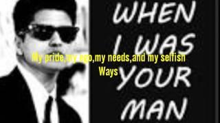 Lyric lagu Bruno mars When i was your man