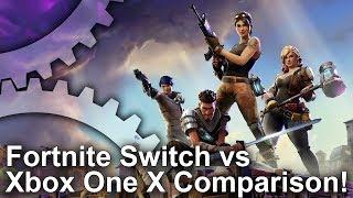 Fortnite: Switch vs Xbox One X! How does Nintendo