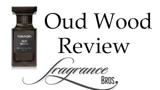 Tom Ford Oud Wood Review! Hot and Spicy!