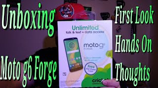 Motorola Moto g6 Forge Unboxing Hands On Cricket Wireless Thoughts First Look
