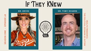 "IF THEY KNEW w/ Dr. Devin Vrana & Dr. Toby Rogers :: ""The Greatest Medical Mistake in Human History"""