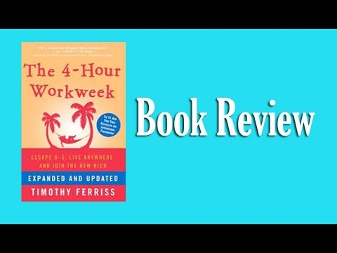 The 4 hour work week -Book Review