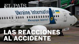 REACCIONES al ACCIDENTE de Irán: Canadá y EE UU apuntan a que un MISIL iraní derribó el avión