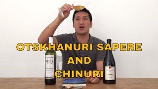 Georgian Wines - Otskhanuri Sapere & Chinuri: Ep 153