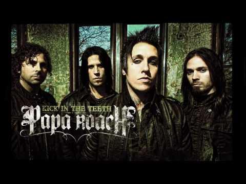 Papa Roach - Kick in the Teeth - The New Single
