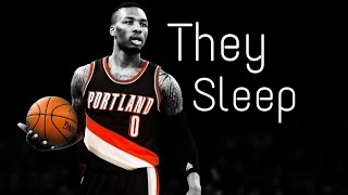 Damian lillard- they sleep- mix [hd]