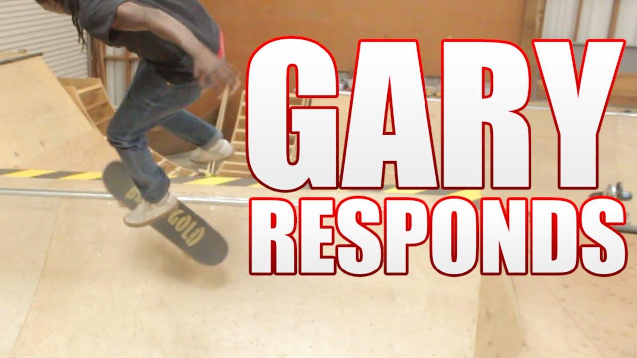 Gary Responds To Your SKATELINE Comments - Skater XL, Jerry Hsu, Nollie Heel Front Blunt NBD