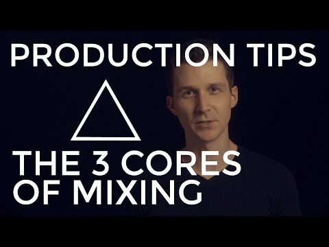 3 Core Principles of Mixing - EDM Production Tips