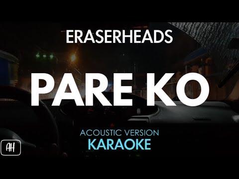 Eraserheads - Pare Ko (Karaoke/Acoustic Instrumental)