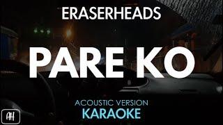 Eraserheads Pare Ko Karaoke Acoustic Instrumental