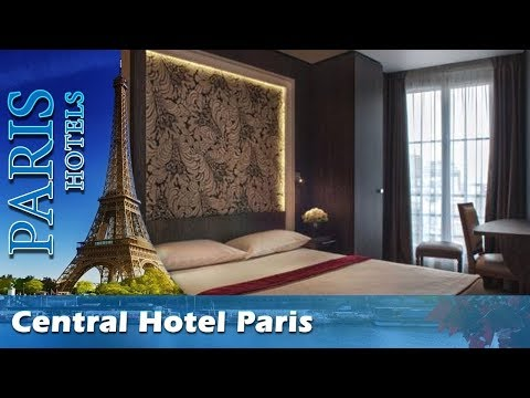 Central Hotel Paris - Paris Hotels, France