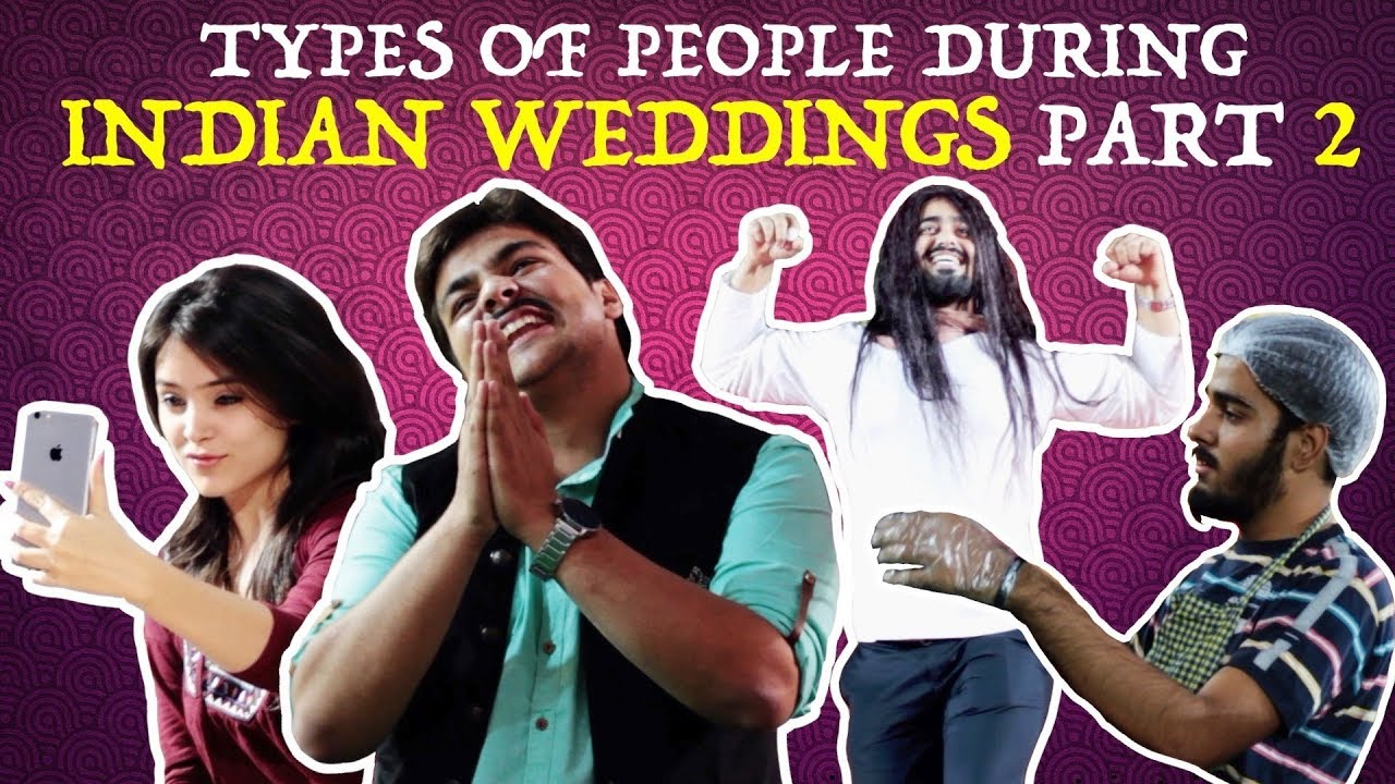Download Types Of People During Indian Weddings PART 2   Ashish Chanchlani