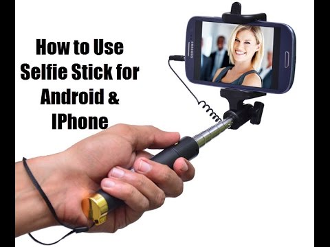 f9857a58ea1e3e How to Use Selfie Stick for Android & IPhone - YouTube