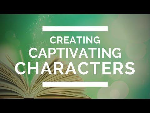 Creating Captivating Characters