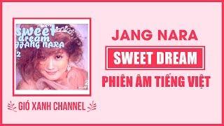 [Phiên âm tiếng Việt] Sweet Dream – Jang Nara