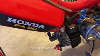 Honda PA50 Hobbit TJT Variator fitting