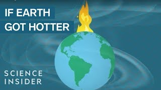 What Would Happen If Earth Warmed By Just 2 Degrees?