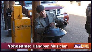 Yohosame: Handpan Musician
