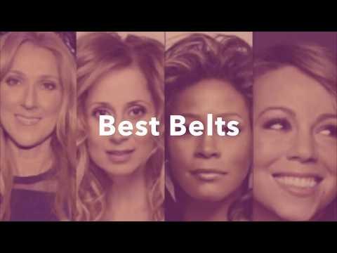 Celine Dion, Mariah Carey, Whitney Houston, Lara Fabian Best Belts