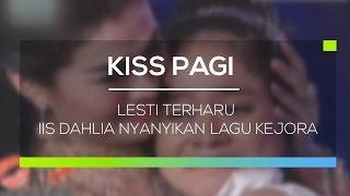 Video Lesti D'Academy Terharu Iis Dahlia Nyanyikan Lagu Kejora - Kiss Pagi download MP3, 3GP, MP4, WEBM, AVI, FLV Agustus 2017