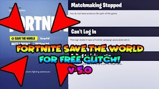 How To Get Fortnite Save The World For FREE Glitch! - Fortnite Battle Royale (v5.0)