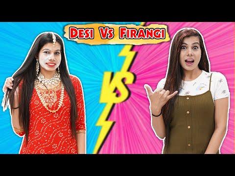 Desi vs Firangi   Sanjhalika Vlog