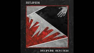 Bitumen - Discipline Reaction FULL ALBUM, 2018 (Post-punk, Experimental, Industrial)