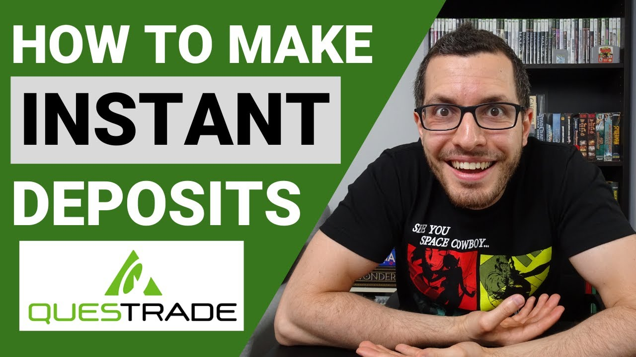 How to FUND Account INSTANTLY // QUESTRADE Instant Deposits Tutorial // New Feature for Canadians!
