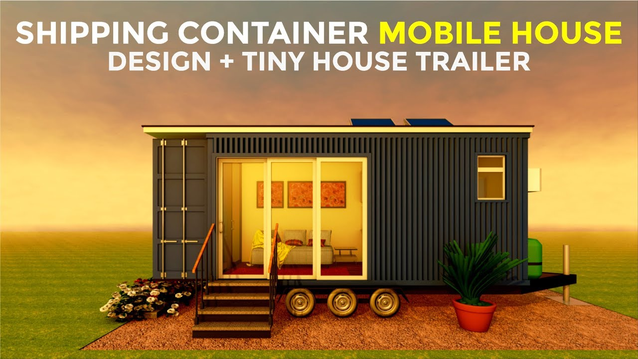Shipping Container House On Wheels With Tiny House Trailer