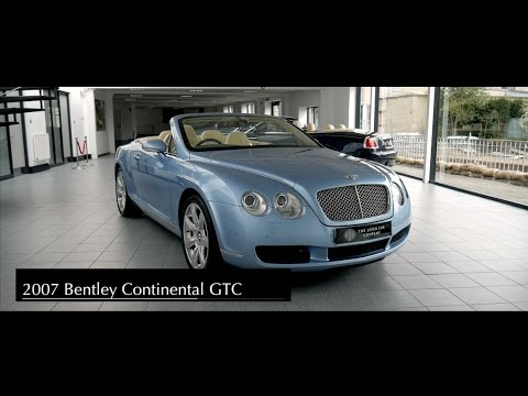 2007 Bentley Continental GTC  YouTube