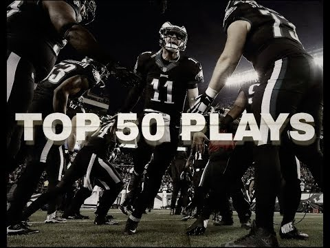 Top 50 Plays of the 2017 Philadelphia Eagles Regular Season