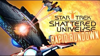 STAR TREK SHATTERED UNIVERSE || Rapid Rundown (Review)