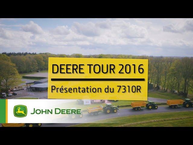 Tracteur John Deere 7310R - DeereTour 2016