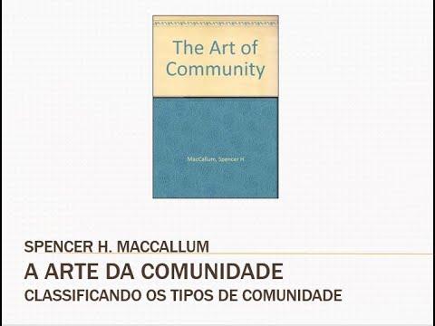Classificando os tipos de comunidade - A Arte da Comunidade