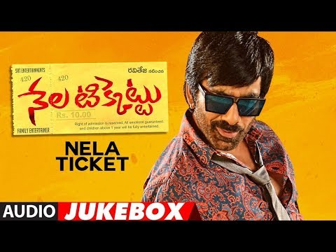 Nela Ticket Jukebox | Nela Ticket Songs | Ravi Teja, Malvika, Jagapathi Babu | Telugu Songs 2018