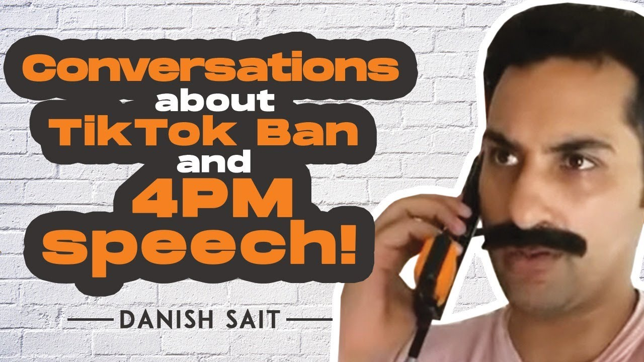 Conversations About TikTok Ban And 4PM Prime Minister Modi's Speech 📞🙃 | Danish Sait