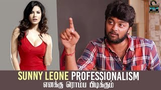 Sunny Leone professionalism எனக்கு ரொம்ப புடிக்கும் - Raju   Exclusive Interview   Censor Free