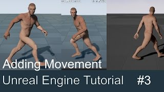 Unreal Engine 4 - Blendspace and movement - Part 3