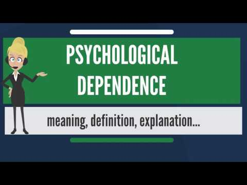 what-is-psychological-dependence?-what-does-psychological-dependence-mean?