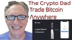 Trade Bitcoin Anywhere Using the Ledger Live Mobile App & the Coinbase Pro App