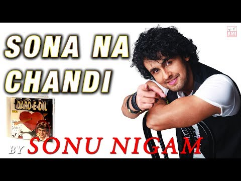 Sona Na Chandi Na Koi Mahal- KMI - Bollywood Love Song