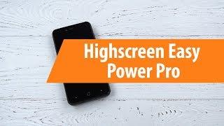 Распаковка Highscreen Easy Power Pro / Unboxing Highscreen Easy Power Pro