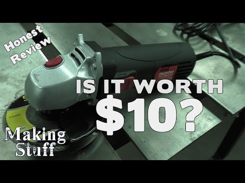 Harbor Freight $9.99 Angle Grinder Review
