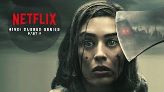 Netflix Hindi Dubbed Series List 2020 | PART - 9