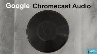 60 Seconds : Google Chromecast Audio - Dead but still kicking