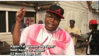 """Kaptin Fat """"Stackin Paper"""" music video"""