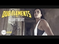 watch he video of Dub Elements - Heartbeat (Official Video)