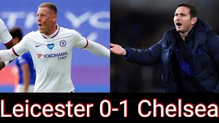 Leicester 0-1 Chelsea Review + Player Ratings || Barkley Wins It But Lampard Is Not Happy