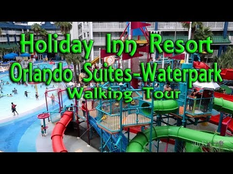 Holiday Inn Resort Orlando Suites - Waterpark Walking Property Tour