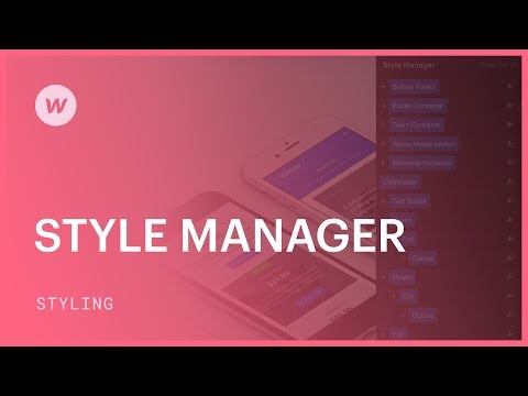 The Style Manager - Webflow UI tutorial